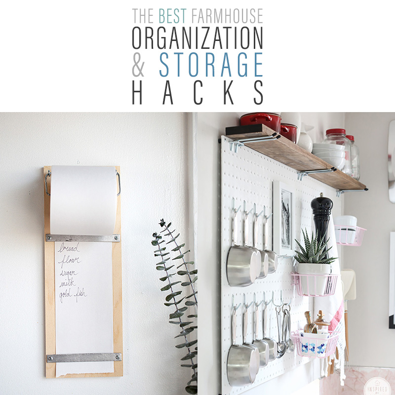 The Best Farmhouse Organization and Storage Hacks are waiting for you! A great way to get organized for the New Year in total Farmhouse Style!