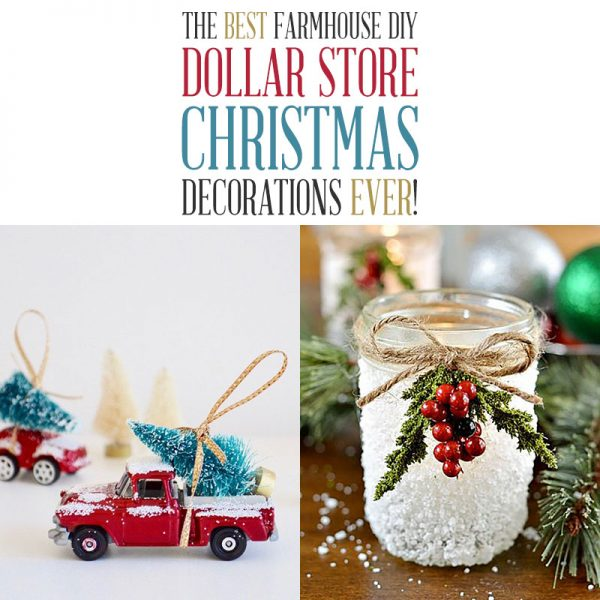 The Best Farmhouse DIY Dollar Store Christmas Decorations Ever!