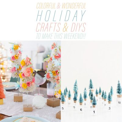 Colorful & Wonderful Holiday Crafts & DIYS To Make This Weekend