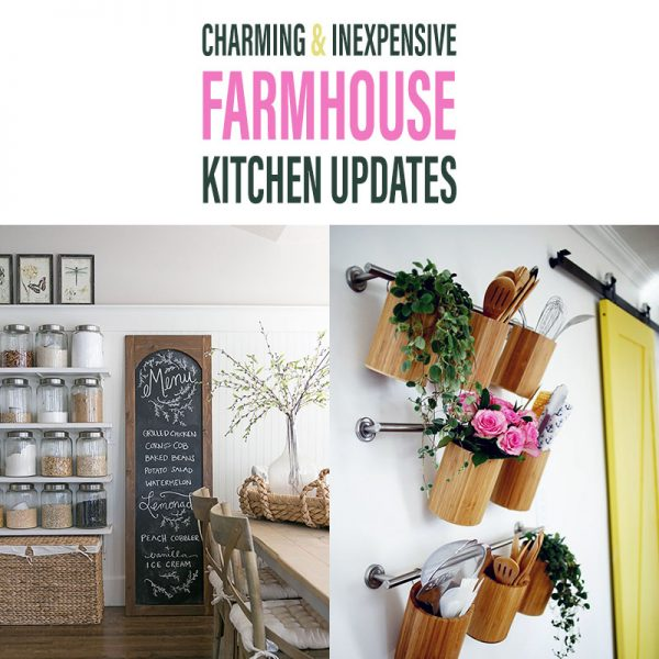 Charming and Inexpensive Farmhouse Kitchen Updates