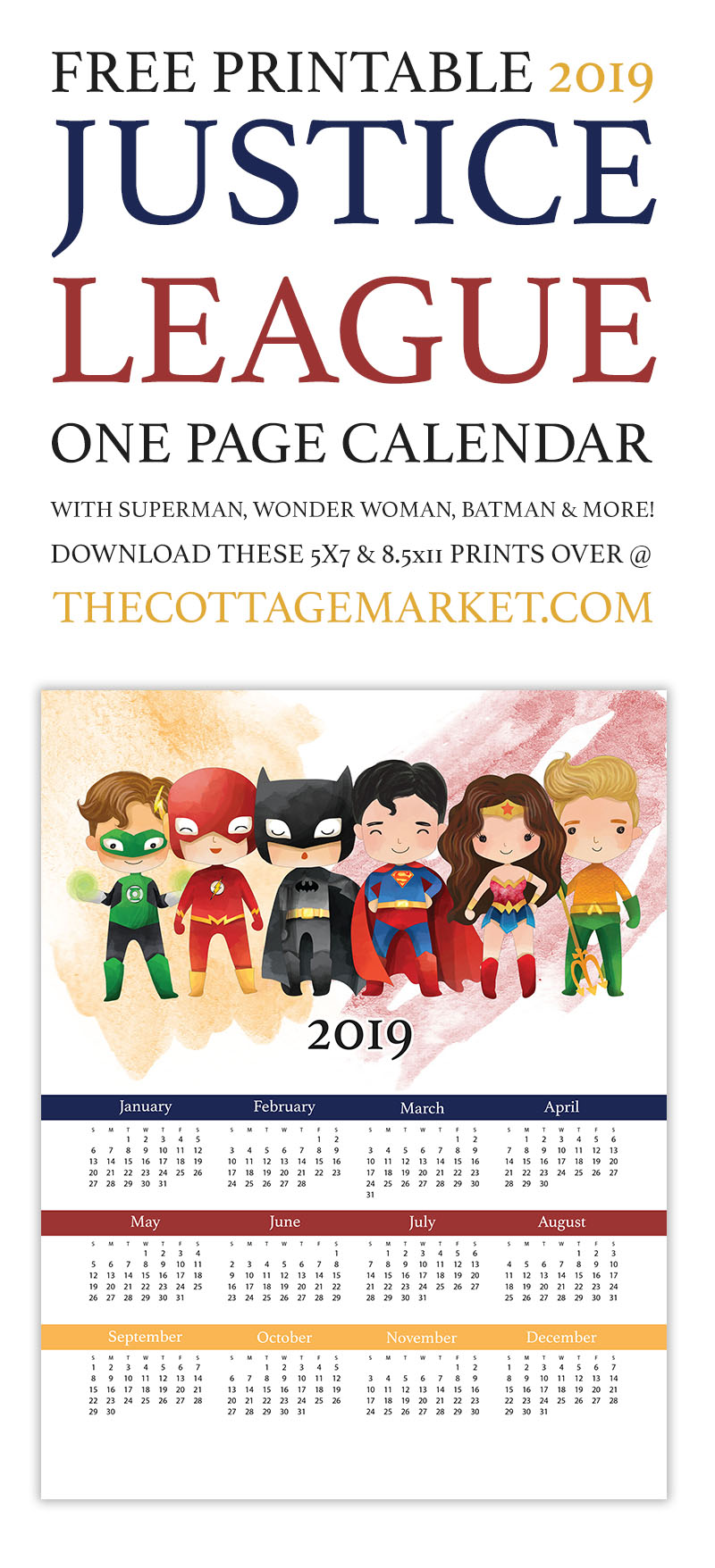 Free Printable 2019 Justice League One Page Calendar with Superman,Wonderwoman, Batman, Aquaman, Flash and Green Lantern is waiting to be hung in your space