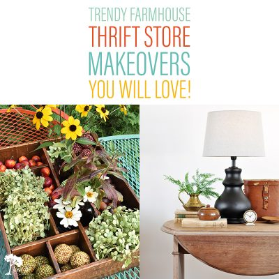 Trendy Farmhouse Thrift Store Makeovers You Will Love