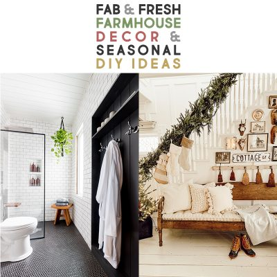 Fab and Fresh Farmhouse Decor /// Seasonal DIY Ideas