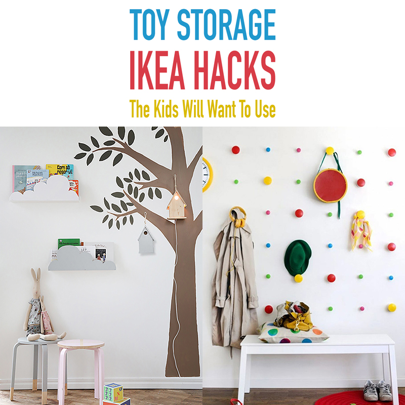 Incredible Toy Storage Ikea Hacks The Kids Will Want To Use The Andrewgaddart Wooden Chair Designs For Living Room Andrewgaddartcom