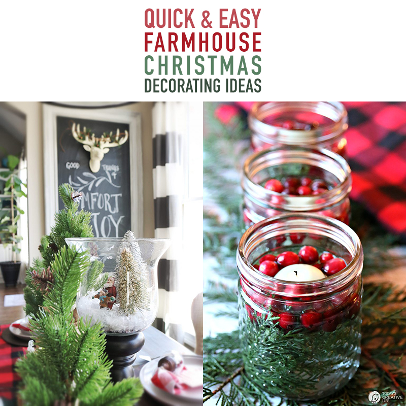 Quick and Easy Farmhouse Christmas Decorating Ideas