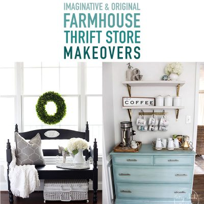 Imaginative and Original Farmhouse Thrift Store Makeovers