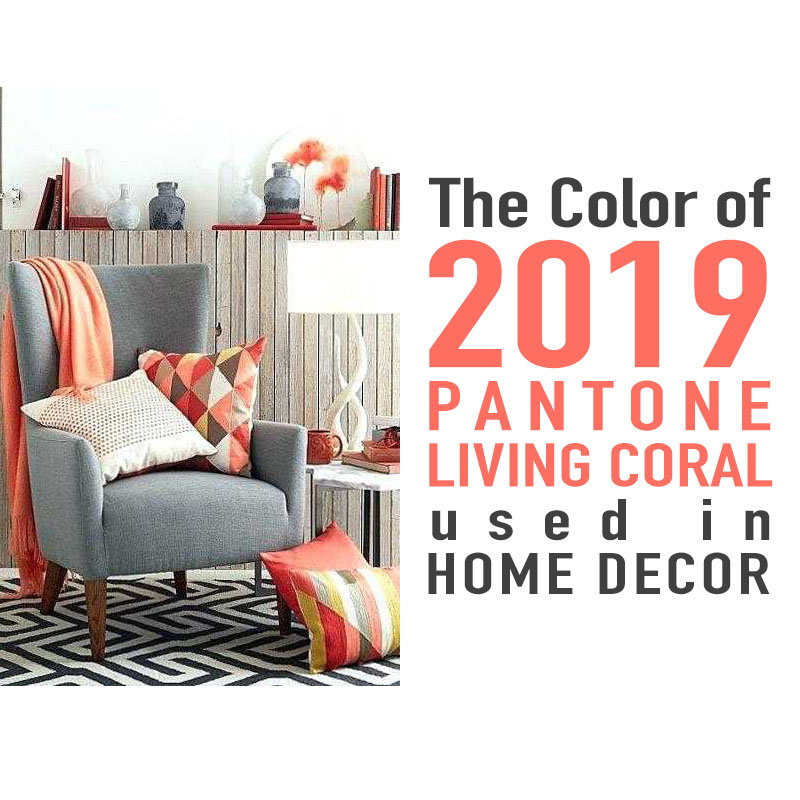 The Color Of 2019 Pantone Living Coral Used In Home Decor The