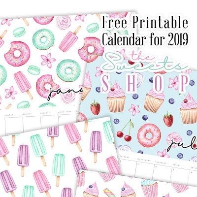 Free Printable Calendar for 2019 The Sweets Shop!