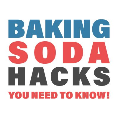 Baking Soda Hacks You Need To Know!