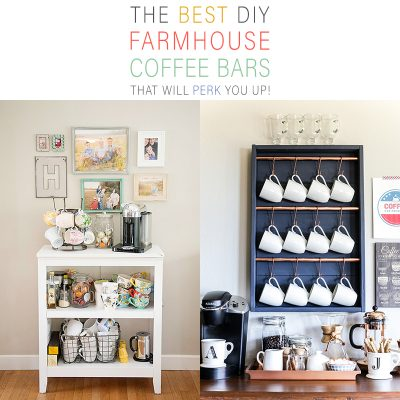 The Best DIY Farmhouse Coffee Bars That Will Perk You Up