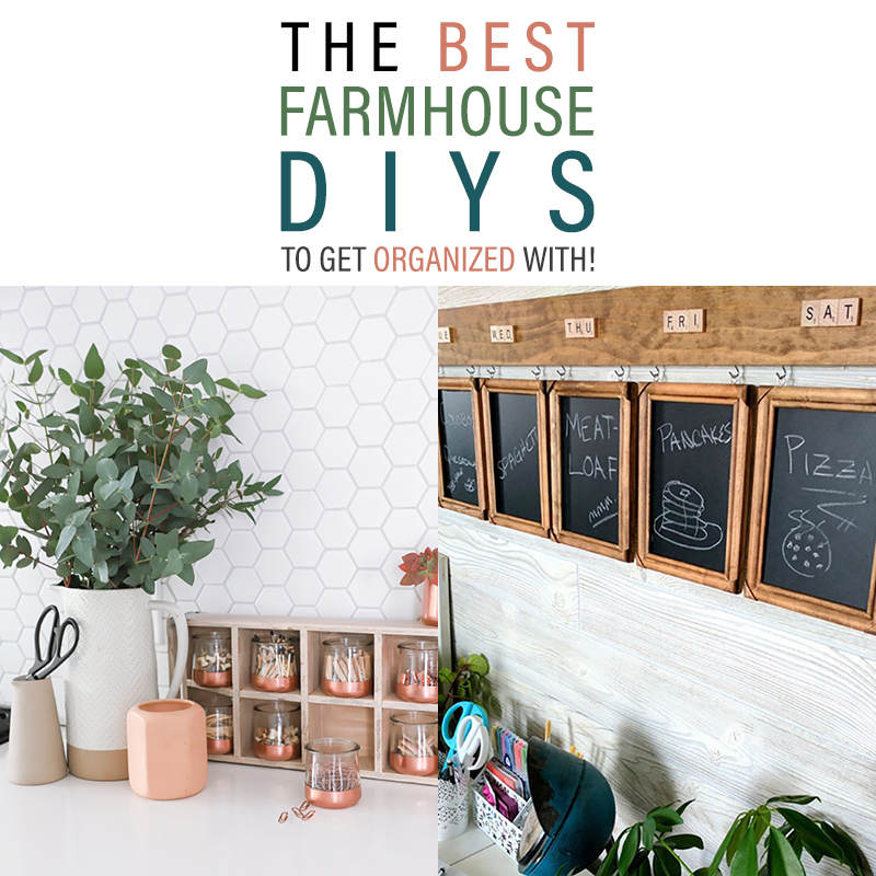 The Best Farmhouse DIYS To Get Organized With are waiting for you!  There is a fun little project to help you get organized in Farmhouse Style!