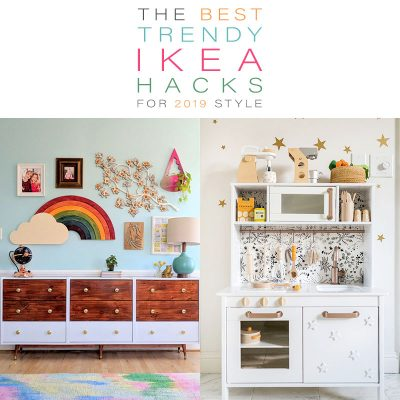 The Best Trendy IKEA Hacks for 2019 Style