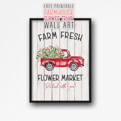 Free Printable Farmhouse Flower Truck Wall Art