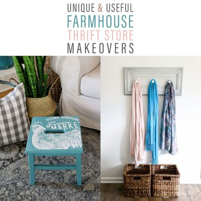 Unique and Useful Farmhouse Thrift Store Makeovers