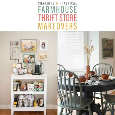 Charming and Practical Farmhouse Thrift Store Makeovers