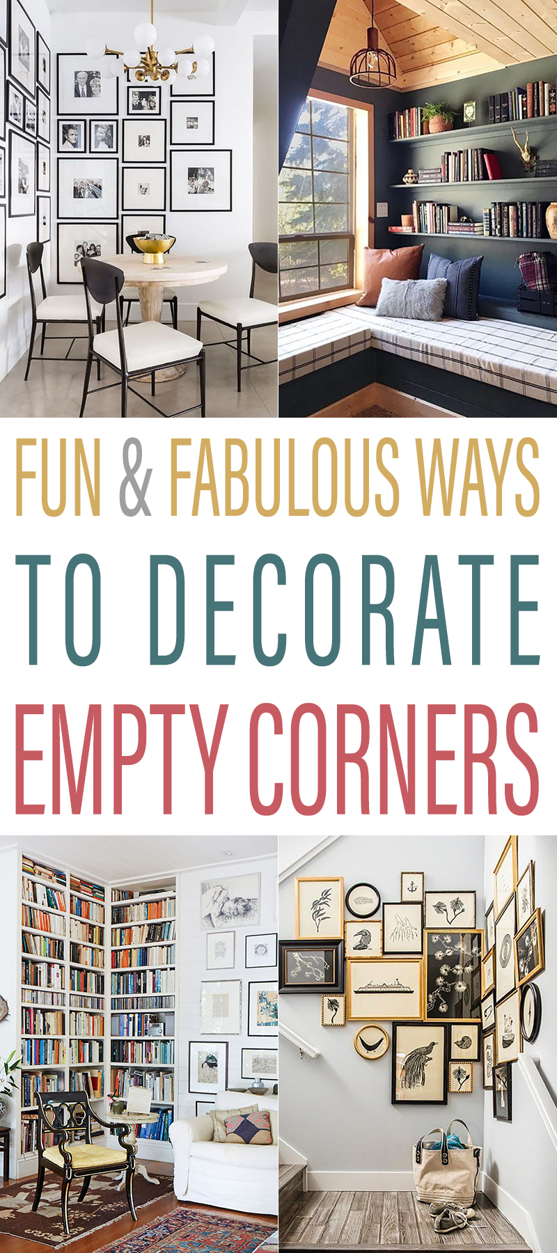 Fun and Fabulous Ways To Decorate Empty Corners
