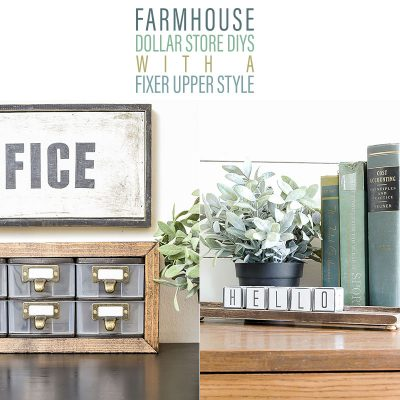 FARMHOUSE DOLLAR STORE DIYS with Fixer Upper Style