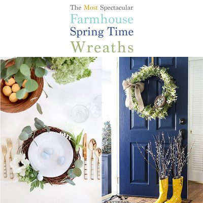 The Most Spectacular Farmhouse Spring Time Wreaths!
