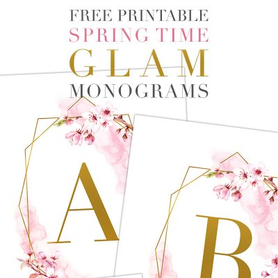 Free Printable Spring Time GLAM Monograms