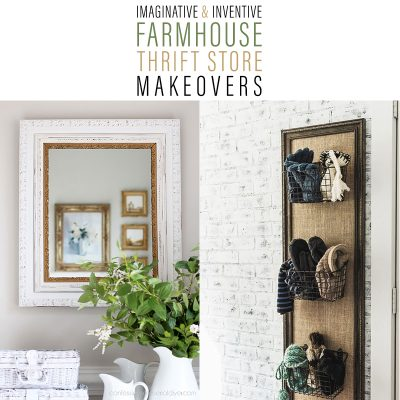 Imaginative and Inventive Farmhouse Thrift Store Makeovers