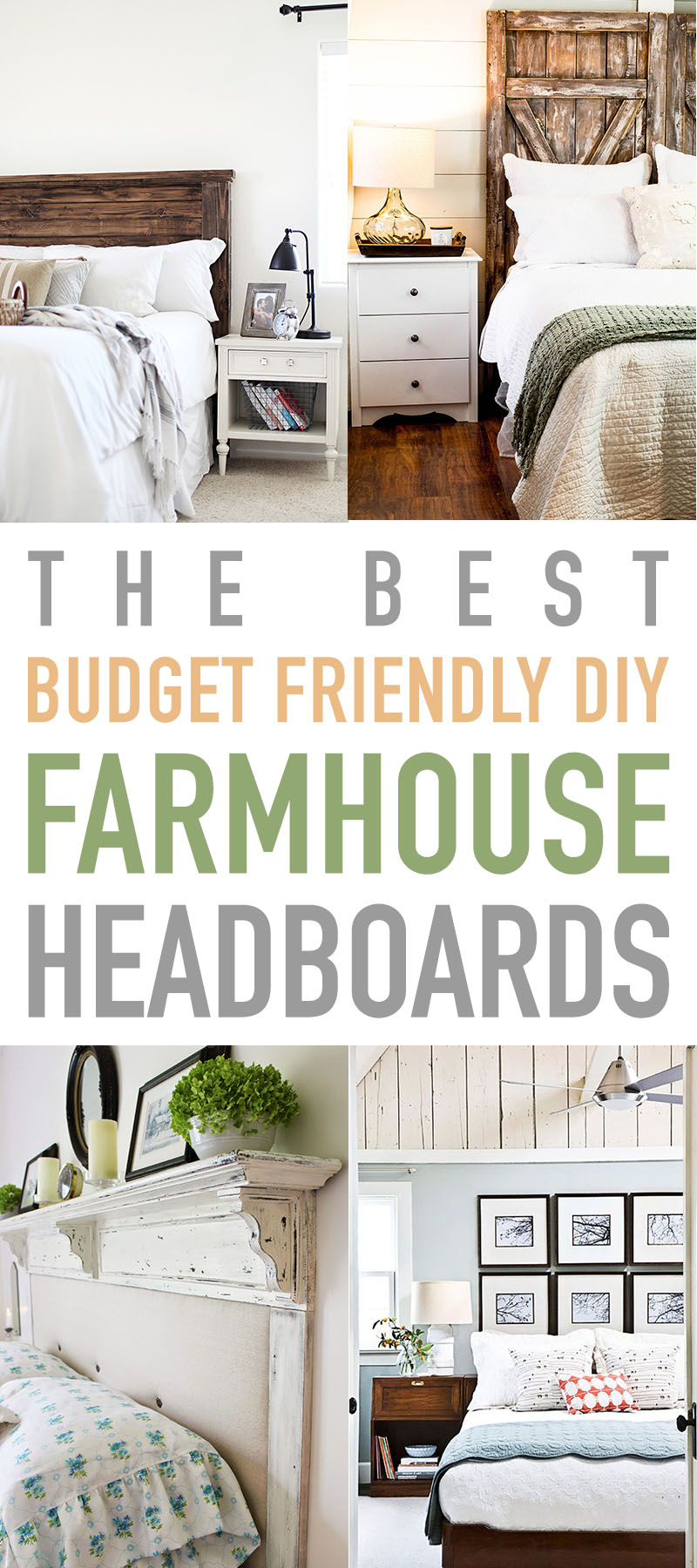 The Best Budget Friendly DIY Farmhouse Headboards are waiting for you to check out!  They are fabulous and all so doable and affordable!