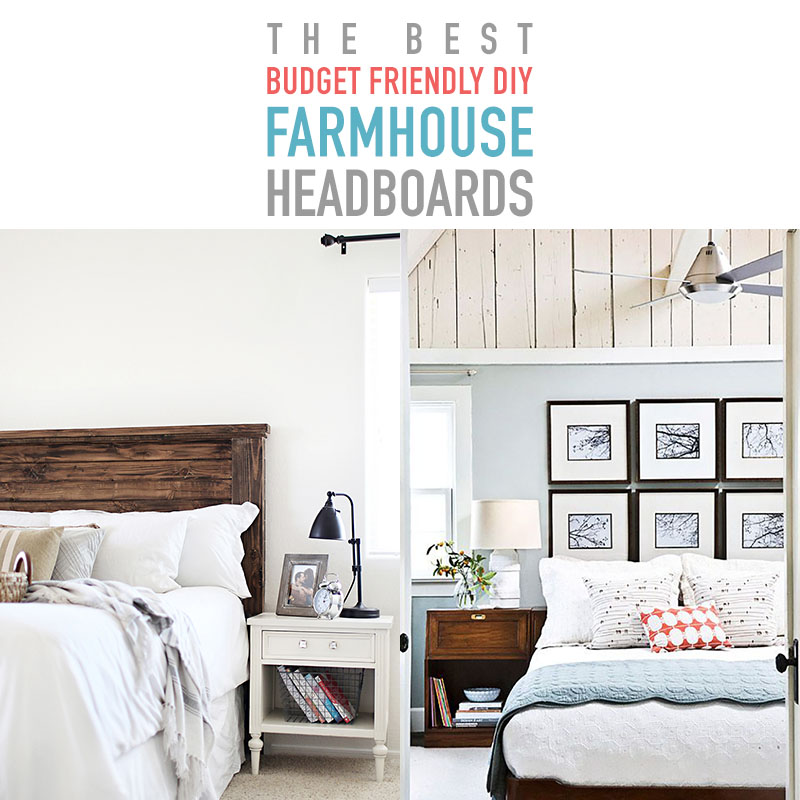 6107720d6b The Best Budget Friendly DIY Farmhouse Headboards - The Cottage Market