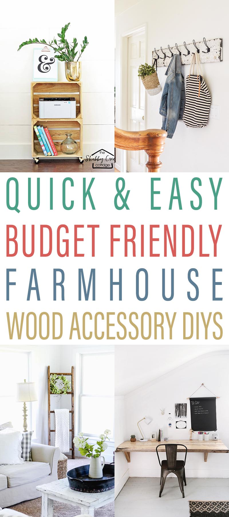 Quick & Easy Budget Friendly Farmhouse Wood Accessory DIYS