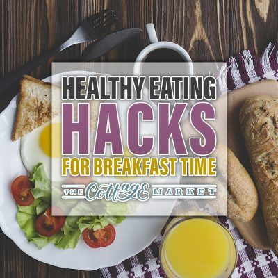 Healthy Eating Hacks for Breakfast Time
