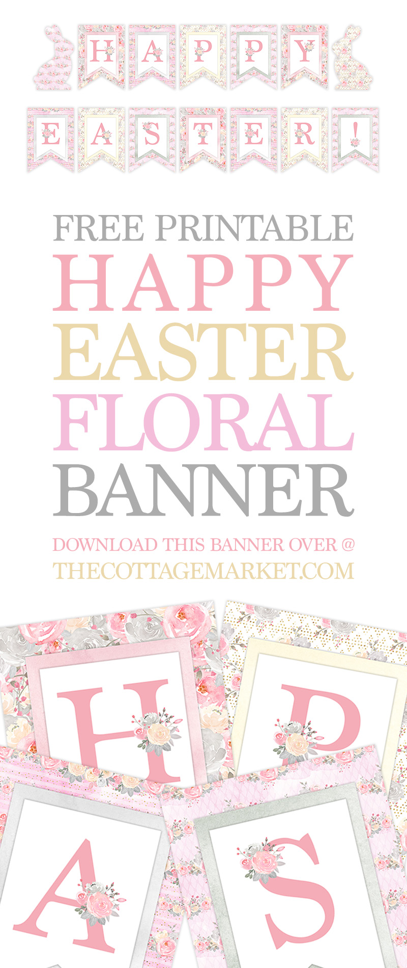 photo about Happy Easter Banner Printable titled No cost Printable Pleased Easter Floral Banner - The Cottage Sector