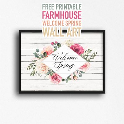 Free Printable Farmhouse Welcome Spring Wall Art