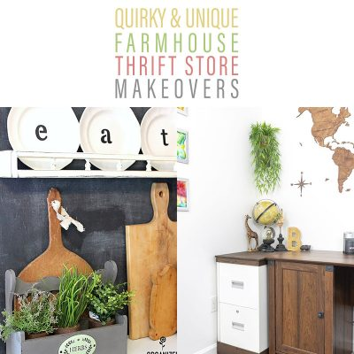 Quirky and Unique Farmhouse Thrift Store Makeovers