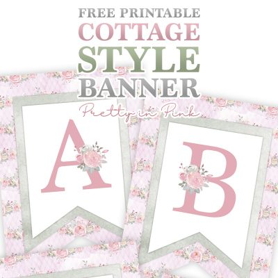 Free Printable Cottage Style Banner /// Pretty in Pink!