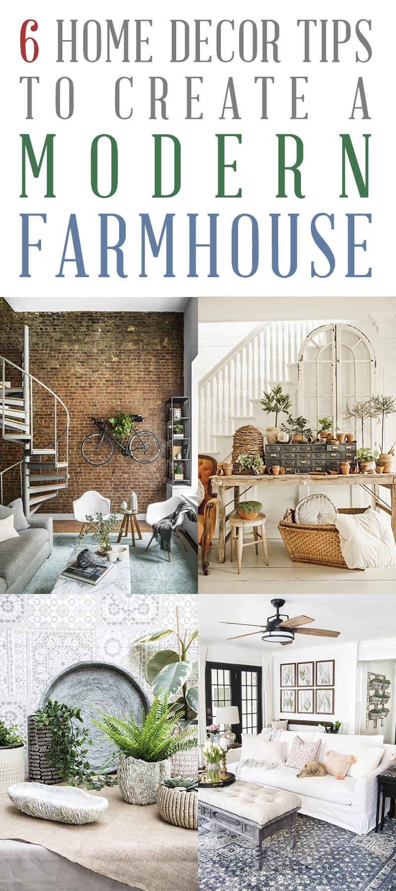 6 Home Decor Tips to Create a Modern Farmhouse