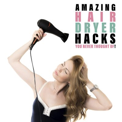 Amazing Hair Dryer Hacks You Never Thought Of!