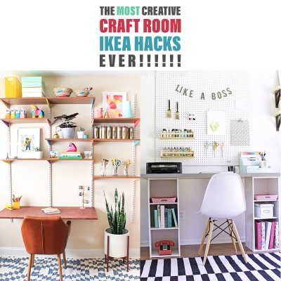 The Most Creative Craft Room IKEA Hacks Ever!