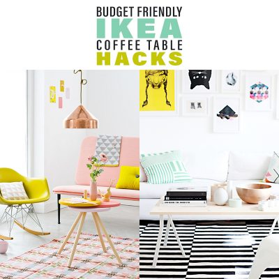 Budget Friendly IKEA Coffee Table Hacks