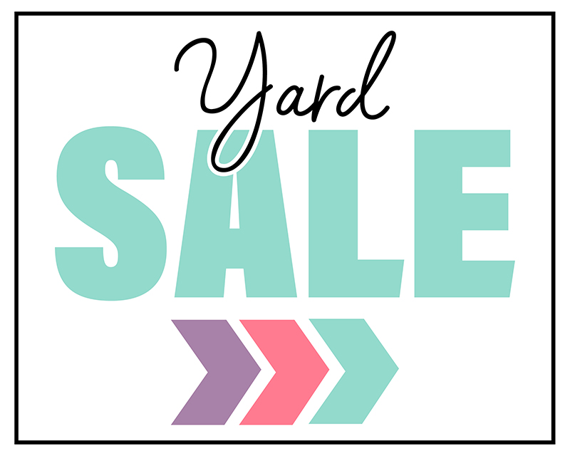 Free Printable Yard Sale Sign Collection that will make you next Yards Sale a Breeze!