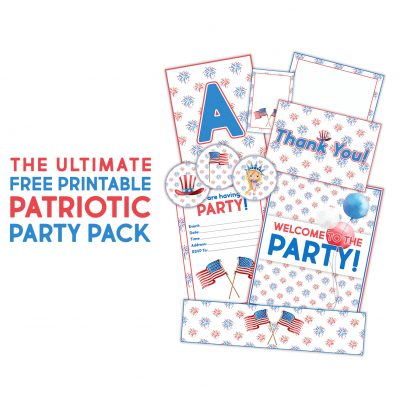 The Ultimate Free Printable Patriotic Party Pack