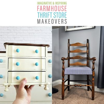 Imaginative and Inspiring Farmhouse Thrift Store Makeovers