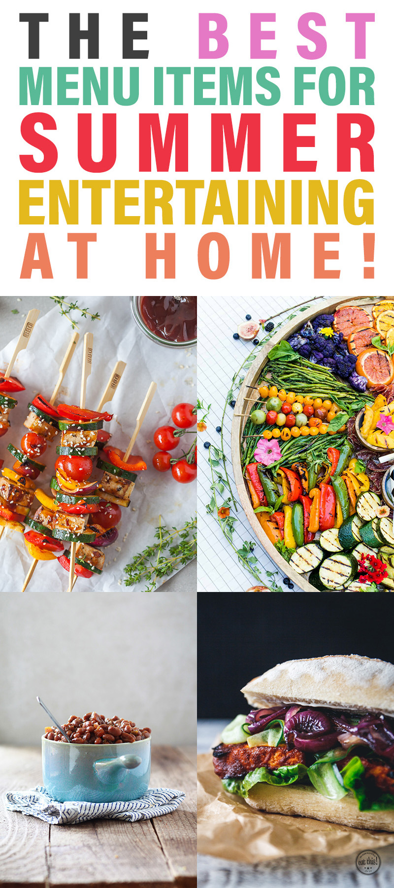 The Best Menu Items for Summer Entertaining At Home!