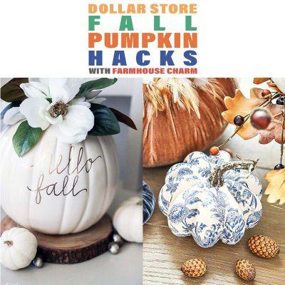 Dollar Store Fall Pumpkin Hacks with Farmhouse Charm