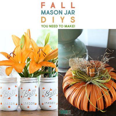 Farmhouse Fall Mason Jar DIYS You Need To Make