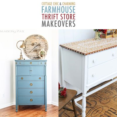 Cottage Chic and Charming Farmhouse Thrift Store Makeovers