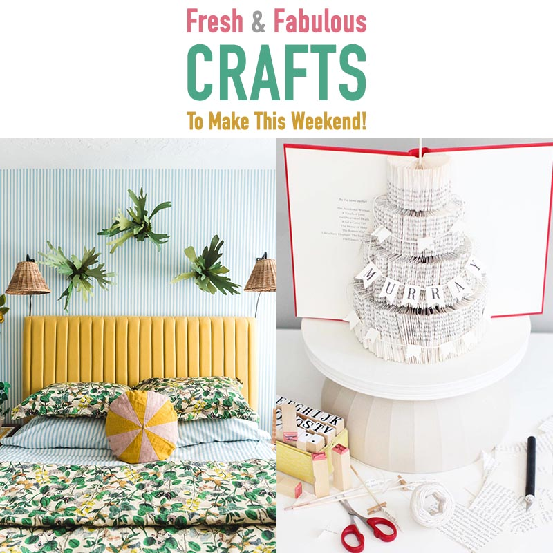 It's time for some Fresh and Fabulous Crafts To Make This Weekend.  Come and check out some brand new crafts that are hot off the presses!