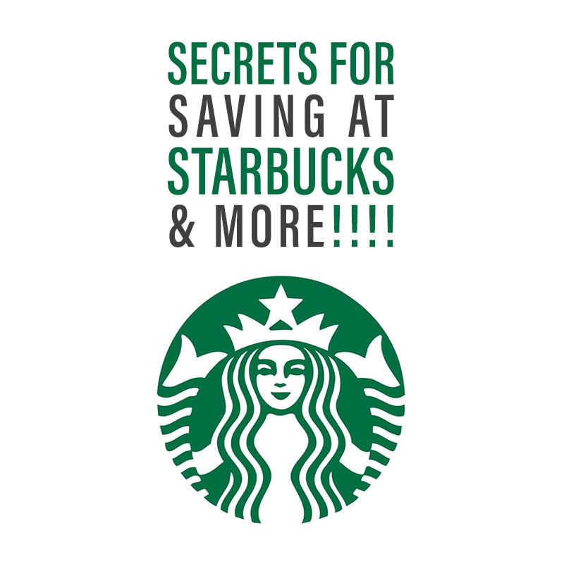 We have some Secrets for Saving At Starbucks and much much More for you today!  Come and see how to save and learn some of your favorite places secrets!