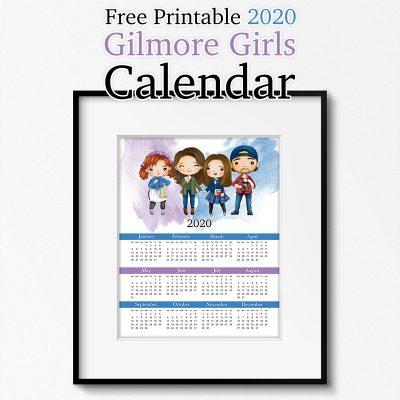 Free Printable 2020 Gilmore Girls Calendar