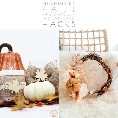 Delightful DIY Fall Farmhouse Dollar Store Hacks
