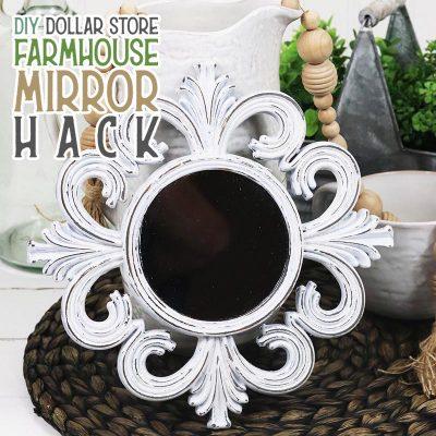 Quick and Easy DIY Dollar Store Farmhouse Mirror Hack