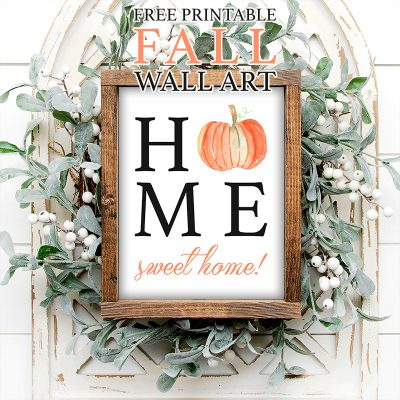 Free Printable Fall Wall Art/ Home Sweet Home