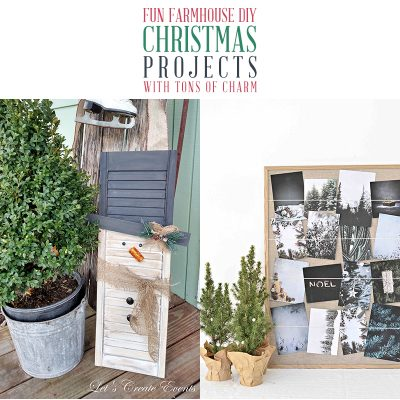 Fun Farmhouse DIY Christmas Projects with Tons of Charm
